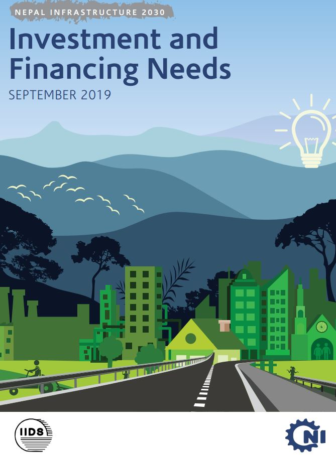 Nepal Infrastructure 2030: Investment and Financing needs